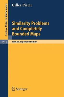 Similarity Problems and Completely Bounded Maps by Gilles Pisier
