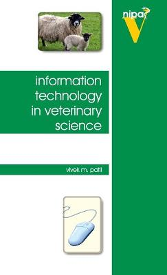 Information Technology in Veterinary Science by Vivek M. Patil