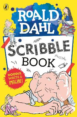 Roald Dahl Scribble Book by Roald Dahl