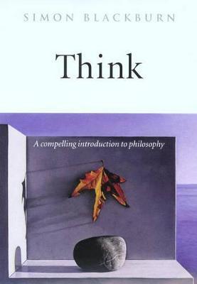 Think by Simon Blackburn