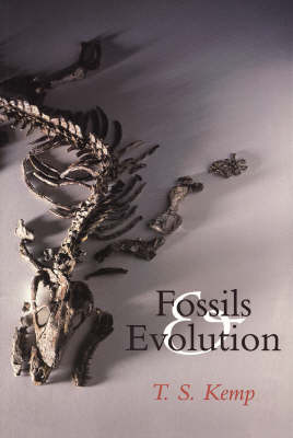 Fossils and Evolution by T. S. Kemp