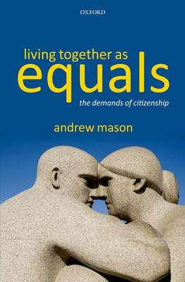 Living Together as Equals by Andrew Mason