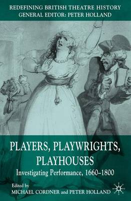 Players, Playwrights, Playhouses by Michael Cordner