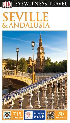 DK Eyewitness Travel Guide Seville and Andalucia by DK