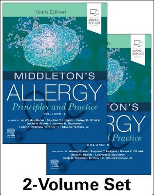 Middleton's Allergy 2-Volume Set: Principles and Practice by A Wesley Burks