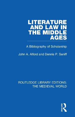 Literature and Law in the Middle Ages: A Bibliography of Scholarship book