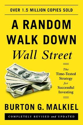 Random Walk Down Wall Street by Burton G. Malkiel