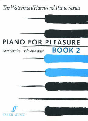 Piano for Pleasure  Bk. 2 by Fanny Waterman