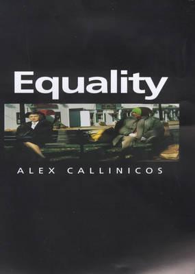 Equality by Alex Callinicos