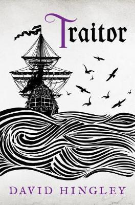 Traitor by David Hingley