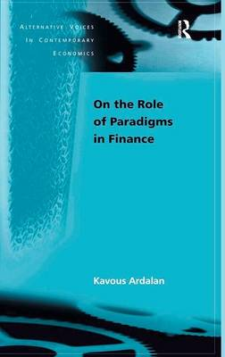 On the Role of Paradigms in Finance by Kavous Ardalan