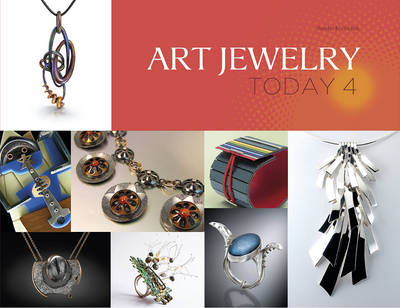 Art Jewelry Today 4 by Sandra Korinchak