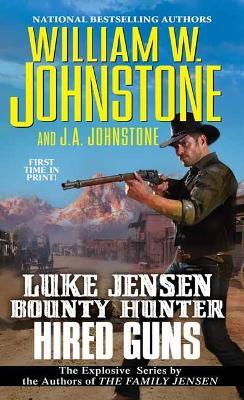 Hired Guns by William W. Johnstone