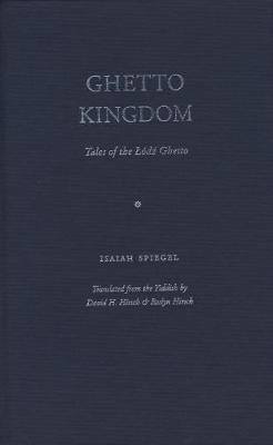 Ghetto Kingdom by Isaiah Spiegel