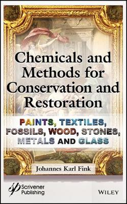 Chemicals and Methods for Conservation and Restoration book