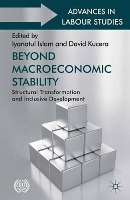 Beyond Macroeconomic Stability by Iyanatul Islam