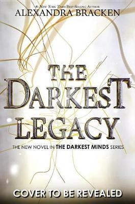Darkest Legacy by Alexandra Bracken