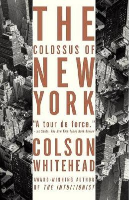 Colossus of New York by Colson Whitehead