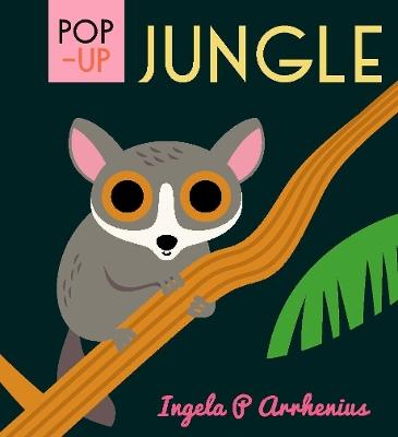Pop-up Jungle by Ingela P. Arrhenius