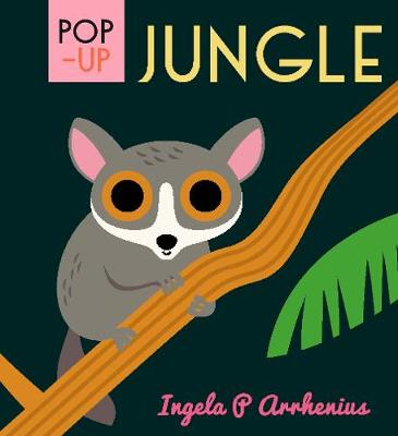 Pop-up Jungle by Ingela P. Arrhenius