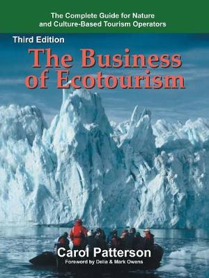 The Business of Ecotourism by Carol Patterson