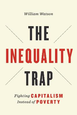 Inequality Trap by William Watson