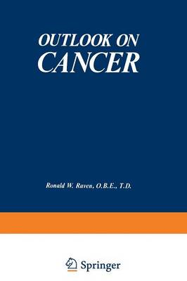 Outlook on Cancer by Ronald Raven