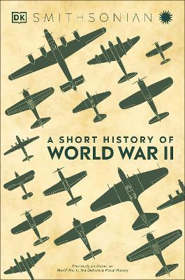 A Short History of World War II by DK
