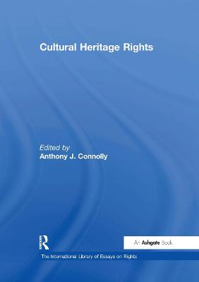 Cultural Heritage Rights by Anthony J. Connolly