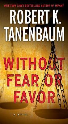 Without Fear or Favor by Robert K. Tanenbaum