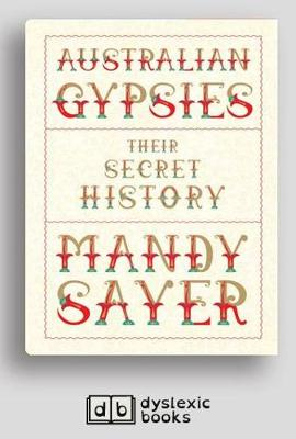 Australian Gypsies: Their secret history by Mandy Sayer