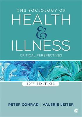 The Sociology of Health and Illness by Peter F. Conrad