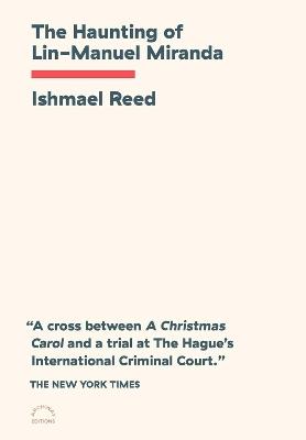 The Haunting Of Lin-manuel Miranda by Ishmael Reed
