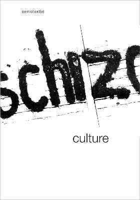 Schizo-Culture by Sylvere Lotringer