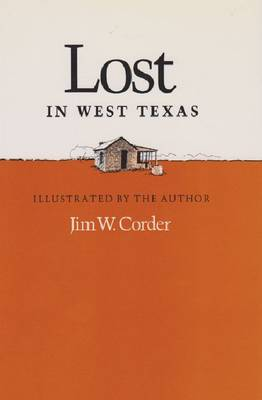 Lost in West Texas by Jim W. Corder