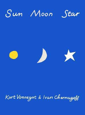 Sun Moon Star by Kurt Vonnegut