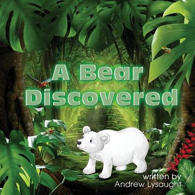 A Bear Discovered by Andrew Lysaught