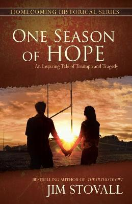 One Season of Hope by Jim Stovall