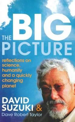 Big Picture by David T. Suzuki
