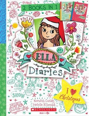 Ella Diaries Bind-Up: I Heart Christmas by Costain, Meredith