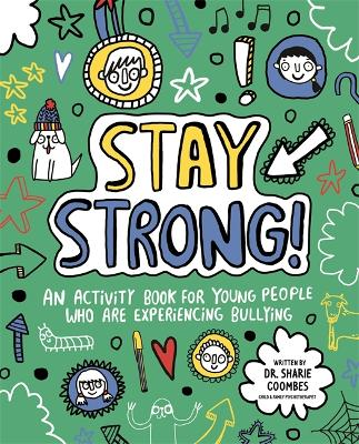 Mindful Kids Stay Strong by Dr. Sharie Coombes