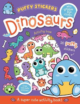 Puffy Sticker Dinosaurs by Connie Isaacs