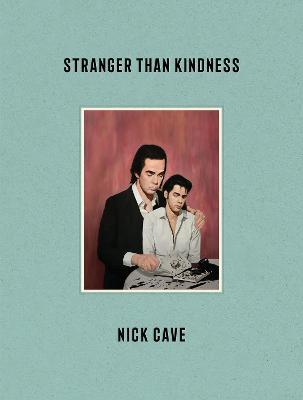 Stranger Than Kindness book