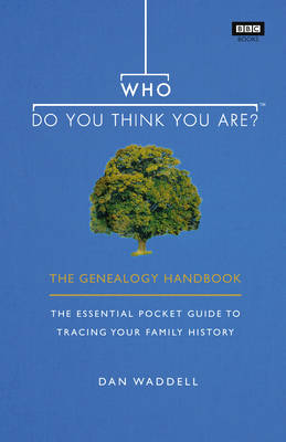 Who Do You Think You Are? by Dan Waddell