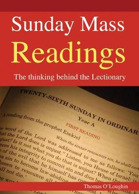 Sunday Mass Readings by Professor Thomas O'Loughlin