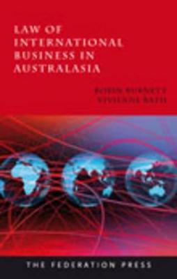 Law of International Business in Australasia by Robin Burnett