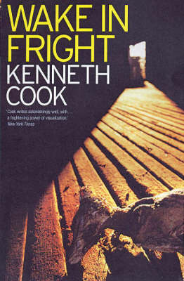 Wake in Fright by Kenneth Cook