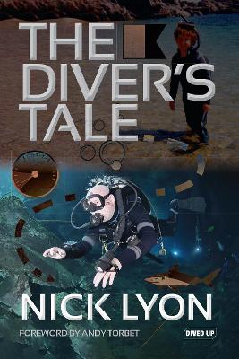 The Diver's Tale by Nick Lyon