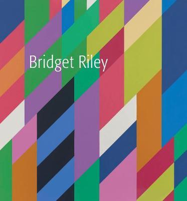 Bridget Riley by Bridget Riley