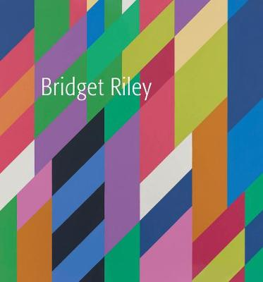 Bridget Riley by Robert Kudielka